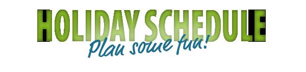 """Green """"Holiday Schedule"""" header"""